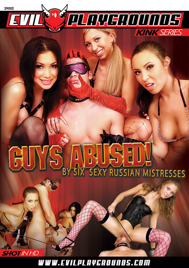 Guys Abused: By Six Sexy Mistresses