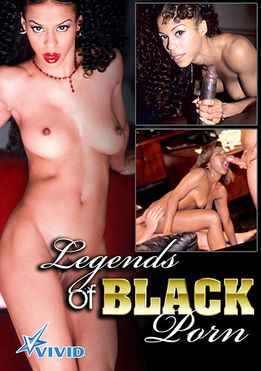 Legends Of Black Porn